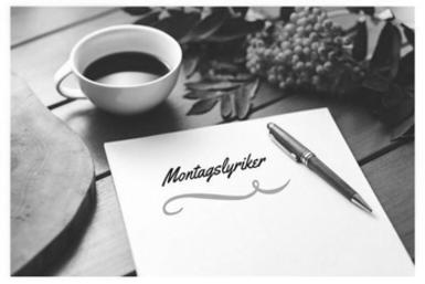 Montag, Magazin, Montagslyriker