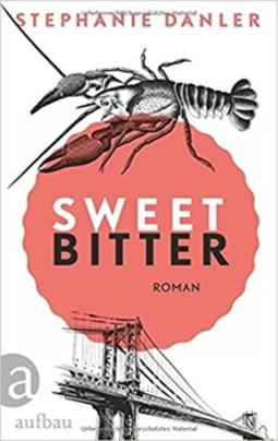 Rezension: Stephanie Danler: Sweetbitter